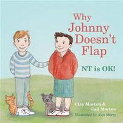 Why Johnny Doesn't Flap (Inbunden, 2015)