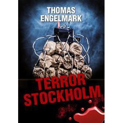 Terror Stockholm (Häftad, 2014)