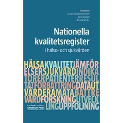Nationella kvalitetsregister i hälso- och sjukvården (E-bok, 2015)