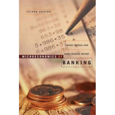 Microeconomics of Banking (Inbunden, 2008)