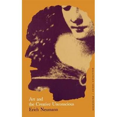 Art and the Creative Unconscious: Four Essays (Häftad, 1971)