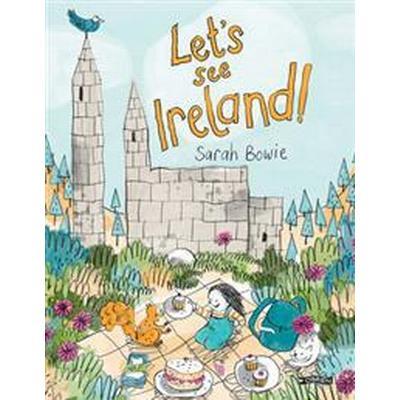 Let's See Ireland! (Inbunden, 2016)