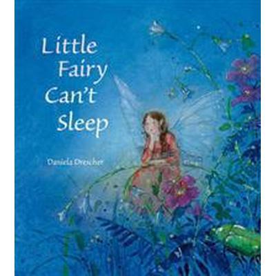 Little Fairy Can't Sleep (Inbunden, 2011)