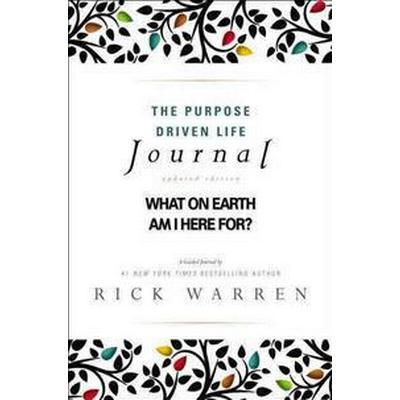 The Purpose Driven Life Journal (Inbunden, 2013)