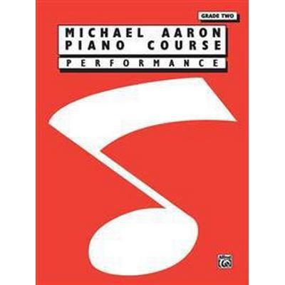 Michael Aaron Piano Course Performance: Grade 2 (, 1995)