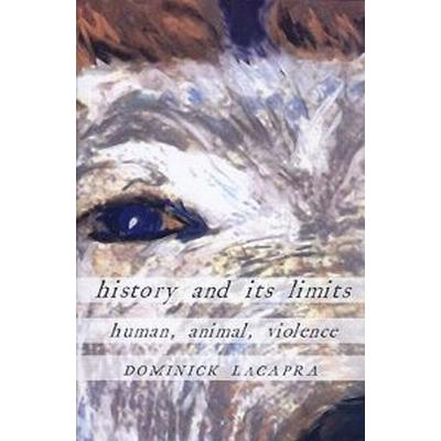 History and Its Limits (Pocket, 2009)
