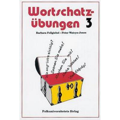 Wortschatzübungen 3 (Häftad, 2000)