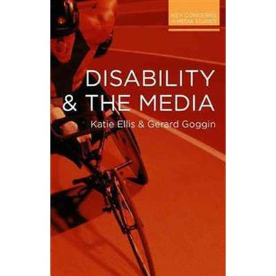 Disability and the Media (Pocket, 2015)