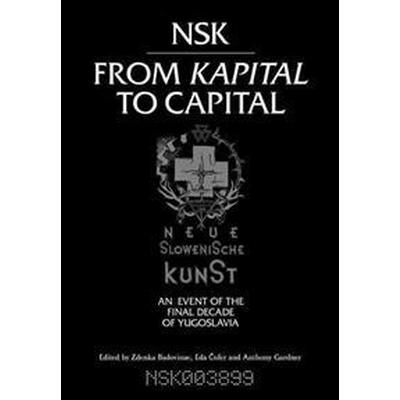 NSK from Kapital to Capital (Pocket, 2015)