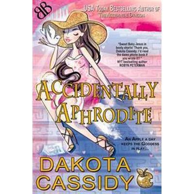 Accidentally Aphrodite (Häftad, 2016)