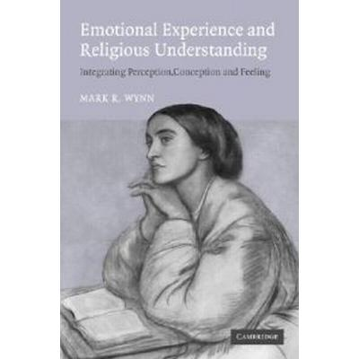 Emotional Experience And Religious Understanding (Pocket, 2005)