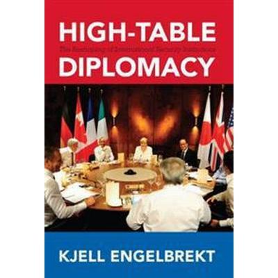 High-Table Diplomacy (Inbunden, 2016)