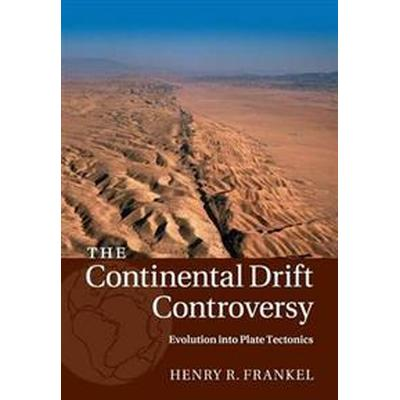 The Continental Drift Controversy (Pocket, 2016)