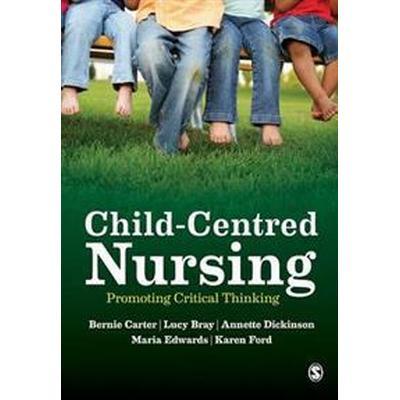 Child-Centred Nursing (Pocket, 2014)