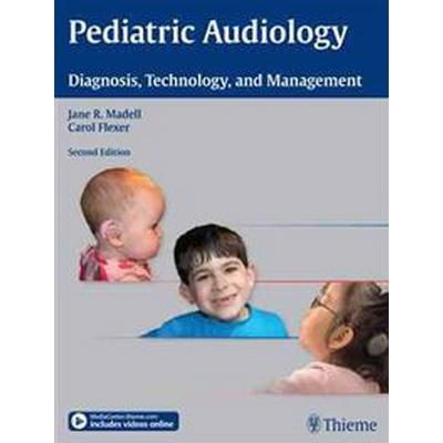 Pediatric Audiology: Diagnosis, Technology, and Management (Häftad, 2013)