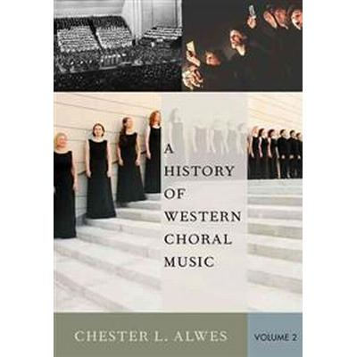 A History of Western Choral Music (Pocket, 2016)