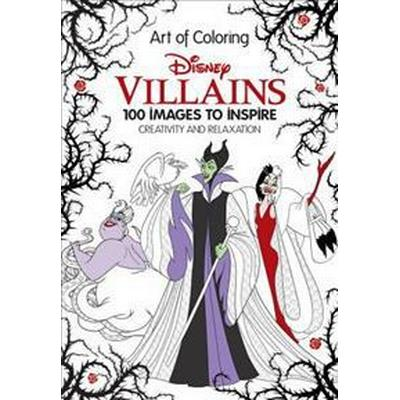 Art of Coloring: Disney Villains: 100 Images to Inspire Creativity and Relaxation (Inbunden, 2016)