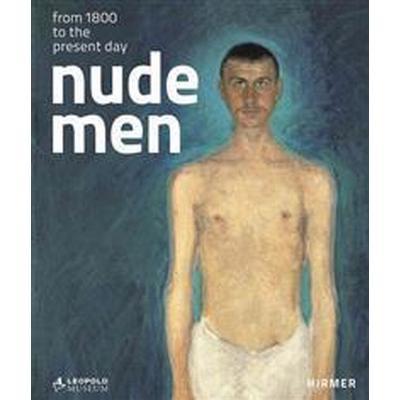 Nude Men (Inbunden, 2012)