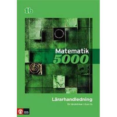 Matematik 5000 Kurs 1b Grön Lärarhandledning (pdf) (Övrigt format, 2012)