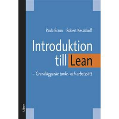 Introduktion till Lean: Grundläggande tanke- och arbetssätt (E-bok, 2012)