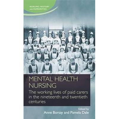 Mental Health Nursing (Inbunden, 2015)