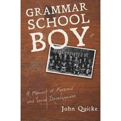 Grammar School Boy (Inbunden, 2016)