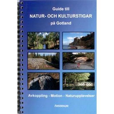 Guide till natur- och kulturstigar på Gotland (Spiral, 2013)