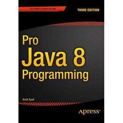 Pro Java 8 Programming (Häftad, 2015)