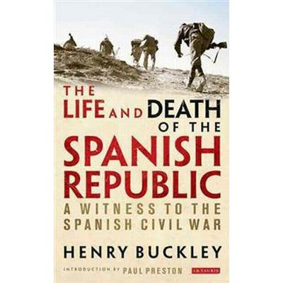 The Life and Death of the Spanish Republic (Pocket, 2014)