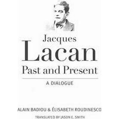 Jacques Lacan, Past and Present (Pocket, 2014)