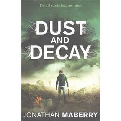 Dust and Decay (Häftad, 2015)