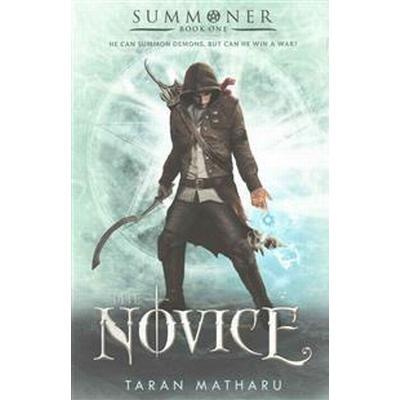 The Novice: Summoner: Book One (Häftad, 2016)