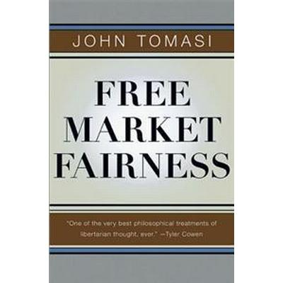 Free Market Fairness (Pocket, 2013)
