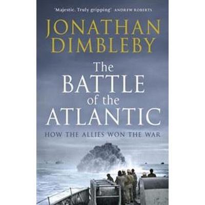 The Battle of the Atlantic (Inbunden, 2015)