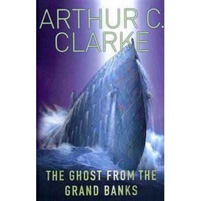 The Ghost from the Grand Banks (Storpocket, 2011)