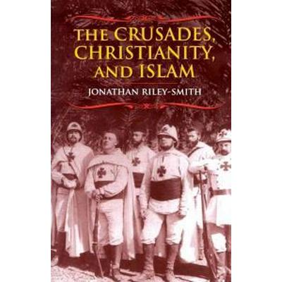The Crusades, Christianity, and Islam (Pocket, 2011)