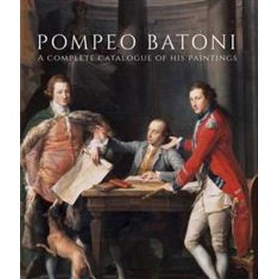 Pompeo Batoni (Inbunden, 2016)