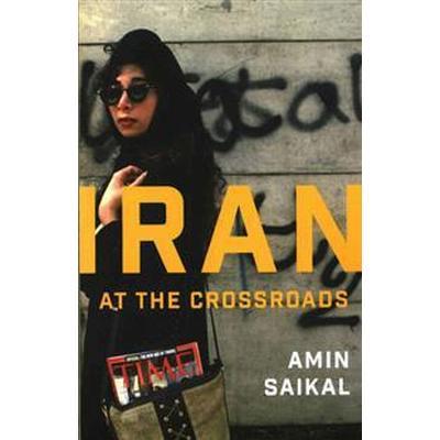 Iran at the Crossroads (Häftad, 2015)