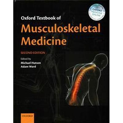 Oxford Textbook of Musculoskeletal Medicine (Inbunden, 2016)