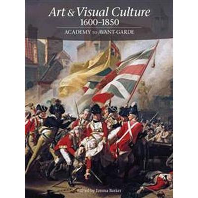 Art & Visual Culture 1600-1850 (Pocket, 2013)