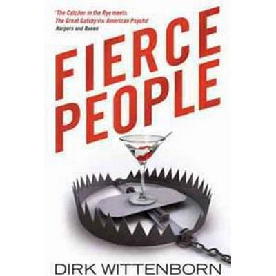 Fierce People (Häftad, 2009)