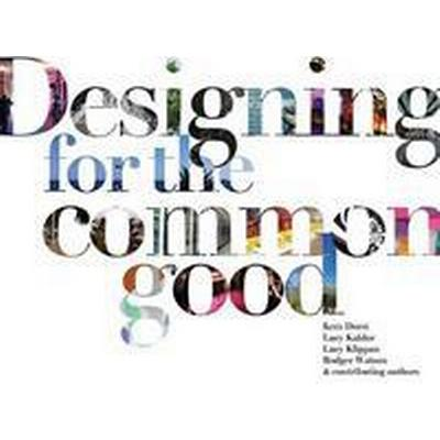 Designing for the Common Good (Pocket, 2016)