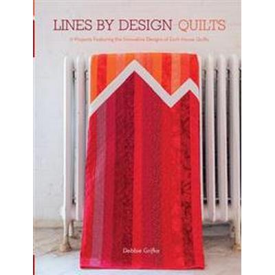 Lines by Design Quilts (Pocket, 2016)