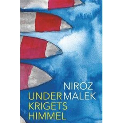 Under krigets himmel (E-bok, 2016)