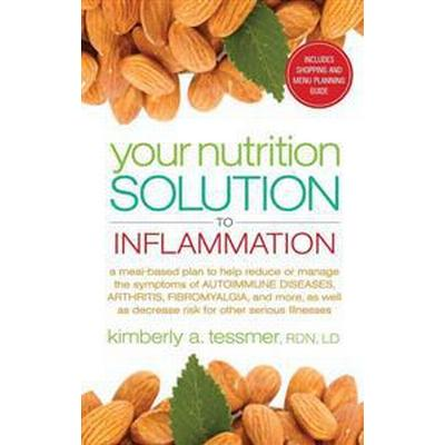 Your Nutrition Solution to Inflammation (Pocket, 2015)
