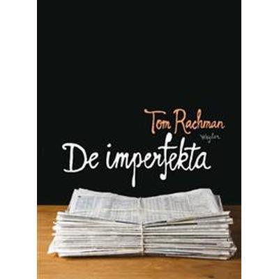 De imperfekta (Inbunden, 2011)