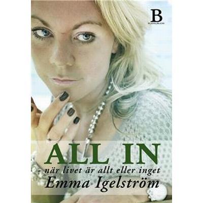 All in - när livet är allt eller inget (E-bok, 2012)