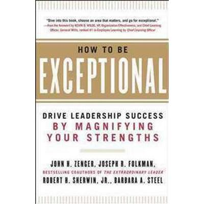 How to Be Exceptional (Inbunden, 2012)