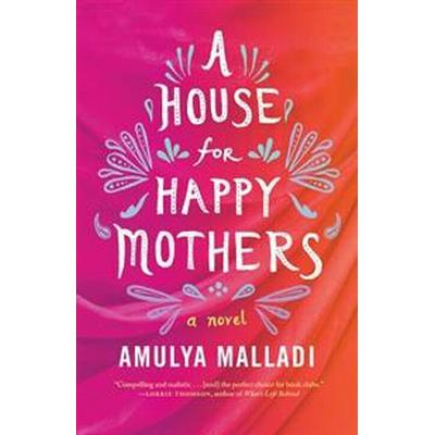 A House for Happy Mothers (Pocket, 2016)