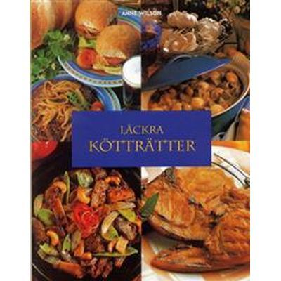 Läckra kötträtter (Häftad, 2001)